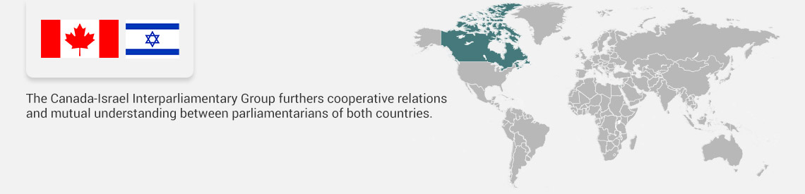 The Canada-Israel Interparliamentary Group furthers cooperative relations and mutual understanding between parliamentarians of both countries.