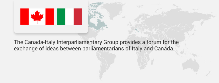 The Canada-Italy Interparliamentary Group provides a forum for the exchange of ideas between parliamentarians of Italy and Canada.